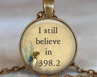 I still believe in 398.2 fairy tale pendant, book pendant, book jewelry, book jewellery, fairy tale necklace, keychain key chain