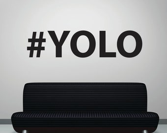Vinyl Wall Art Decal Sticker YOLO 5471s