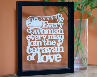 Caravan of Love Papercut/Anniversary/Wedding Gift/Song Words/Lyrics/Campers/Love Shack/Wall Art/Floating Frame