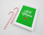 Printable Print - Merry Christmas in Green JPG and TIF Download Digital Files Xmas Last Minute Gift
