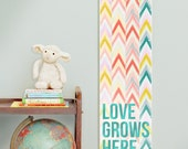 Custom/ Personalized Love Grows Here chevron canvas growth chart in pastels