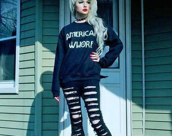 Custom Color American Whore Sweatshirt