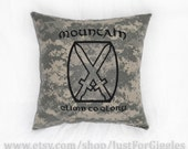 "ACU 10th Mountain pillow "" Climb to Glory "" 14x14 inch cushion  soldier Infantryman gift  Light Infantry Division Army"