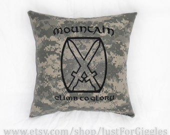 """ACU 10th Mountain pillow """" Climb to Glory """" 14x14 inch cushion  soldier Infantryman gift  Light Infantry Division Army"""