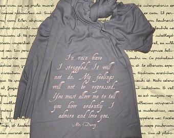 Pride & Prejudice Scarf - Darcy Proposal - Womens Scarf - I Admire and Love You Jane Austen Quote - Regency Jane Austen - Gift Friendly