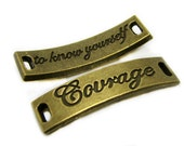 "Connectors : 5 Antique Bronze ""COURAGE to know yourself"" Affirmation Bracelet Connectors  ... Lead, Nickel & Cadmium Free 61525.H2E"