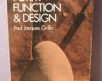 Vintage Form, Function and Design book by Paul Jacques Grillo, 1960 copyright, mid century modern architecture book, gift for architect