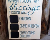 When I count my BLESSINGS I count my Children, Grandchildren and Great Grandchildren,Mother's and Father's Day gift idea, wood Home Decor