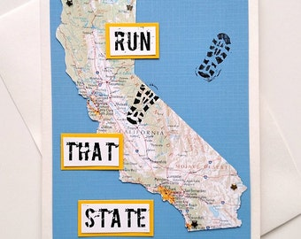 California - Run (or RAN) That State, Enjoy Your Run / Time / Race, or Happy Trails To You Handmade Greeting Card for Runners, Moving Card