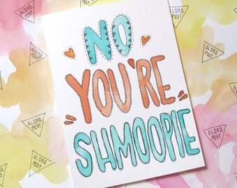 no you're shmoopie seinfeld greeting card