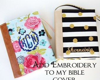Embroidery Add On - Bible Cover - Name or Monogram - Your Thread Choice