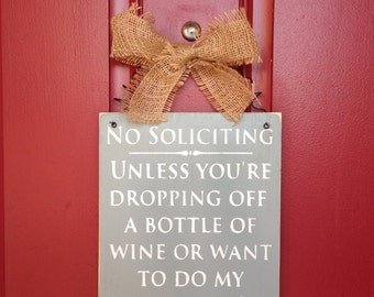 No Soliciting Sign Wine & Laundry