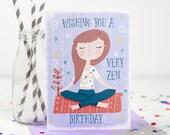 Very Zen Birthday Card, Yoga, Pilates - Free Postage