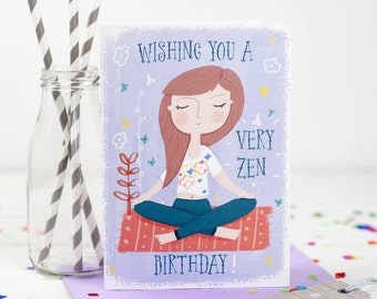 Wishing you A Very Zen Birthday Card - Yoga Birthday Card - Birthday Card - Yoga Girl Card - Card For Yoga Teacher - Card for Friend