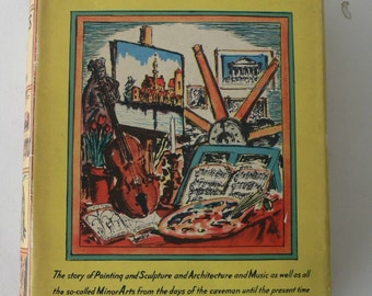 vintage book, The Arts, written and illustrated by Hendrik Willem Van Loon, 1939 from Diz Has Neat Stuff
