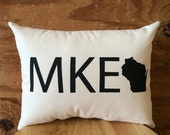 Milwaukee Pillow - MKE /  Wisconsin