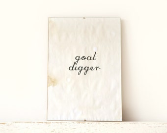 Wall Decor, Poster, Sign - goal digger