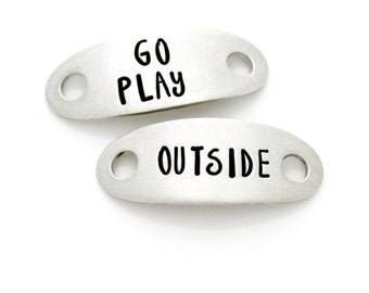 "Shoe Tags, ""Go Play Outside"". Shoelace Tag, Stamped Shoe Plates for Fitness Motivation, Runners Gift. Pewter Stamped Tags for Runner."