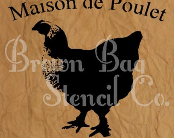 "French Stencil - Maison de Poulet sign -French Stencil - 7mil mylar stencil - 12""x18"""