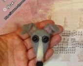 Italian Greyhound Pin, Needle Felted Greyhound, Whippet gifts, Greyhound gifts, Handmade greyhound