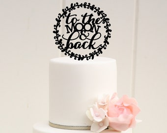 To The Moon and Back Wedding Cake Topper - Custom Cake Topper