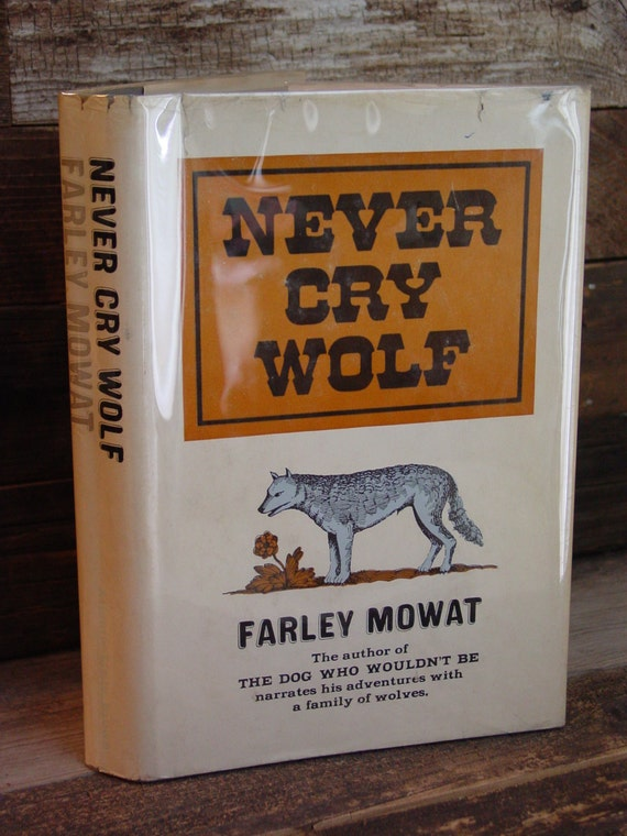 a review of farley mowats book never cry wolf Never cry wolf [farley mowat] on amazoncom free shipping on qualifying offers hordes of bloodthirsty wolves are slaughtering the arctic caribou, and the.