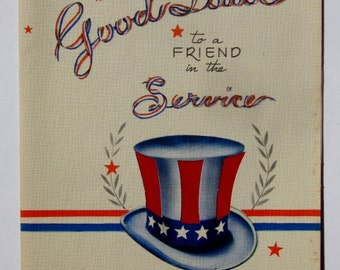 Vintage Unused Military Greeting Card to a Friend in the Service Features Patriotic Colors and an Uncle Sam Hat Great Americana Made in USA