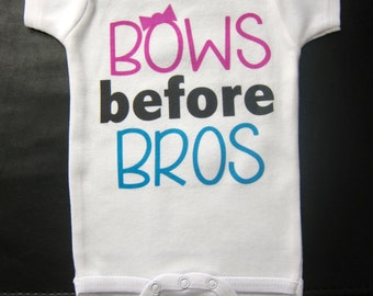 Bows before Bros funny cute novelty baby girl one piece
