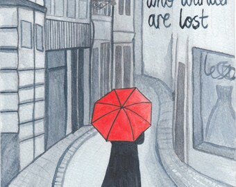 Not All Who Wander Are Lost - Watercolor Art Print