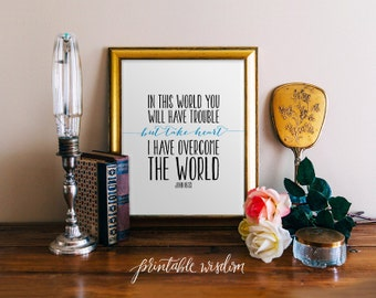 Bible Verse print, Printable scripture, Christian wall art decor poster John 16:33, digital typography Printable Wisdom