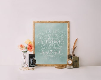 Little Women Quote Print, Printable wall art decor poster - inspirational quotes, I am not afraid of storms quote - digital Printable Wisdom