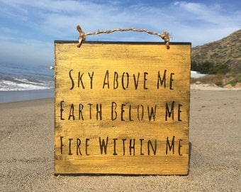 Sky Above Me Earth Below Me Fire Within Me Wood Sign / Yoga Decor / Bohemian Decor / Gypsy Dcor / Bohemian Wall Art / Hippie Decor - Gold