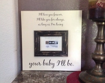 My Baby You'll Be - Wood Baby Photo Picture Frame 16x16 by Frame Your Story Gift Shop Great gift for Child or Shower
