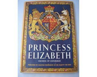 Vintage UK Royal Family biography decorative cover Princess Elizabeth 1950s Duchess of Edinburgh Queen illustrated 65th birthday present