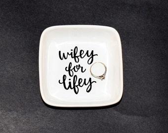 Wifey for Lifey Ring Dish // Handpainted Ring Dish // Wedding Ring Dish //  Ring Dish