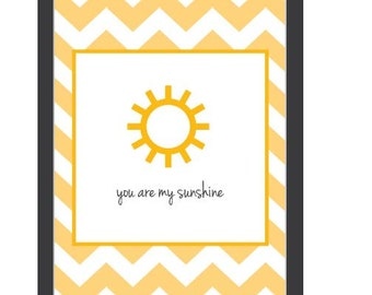 You Are My Sunshine 5x7 print