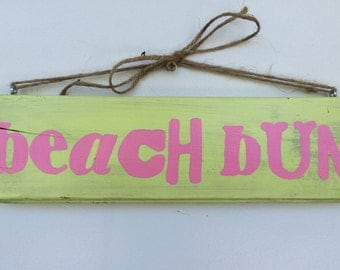 Beach signs, Beach Bum sign, wooden sign, hand painted, salvaged sign, gifts, beach lover sign, beach house sign, beach decor
