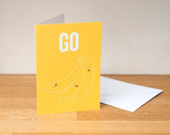Go bananas - greeting card. Funny card. Paper goods.