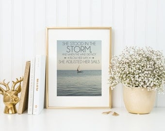 She Stood In The Storm | 8x10 | Quote Print
