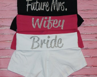 Wedding Bootie Shorts - Bride and Entourage - Perfect for the Wedding and Honeymoon!