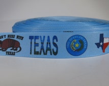 "5 yards of 7/8 inch ""Don't mess with Texas"" grosgrain ribbon"