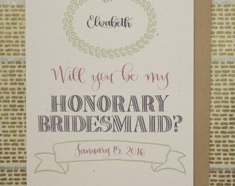 Custom / Will You Be My Honorary Bridesmaid? personalized card