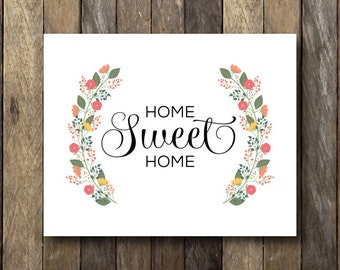 Spring Wall Art - Home Sweet Home - Instant Download Printable - 8x10 Wall Art - Home Sweet Home Printable - Spring Home Decor - Floral Art