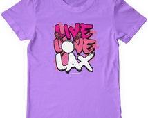 Live Love Lax Girls' Youth T-shirt