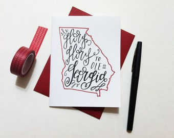 Card - University of Georgia / Glory Glory to ole Georgia | Graduation Card, Hand Lettered, Modern Calligraphy, Dawg Fight Song