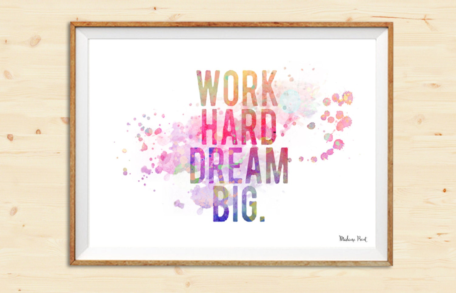 work hard dream big motivational quote modern watercolor print. Black Bedroom Furniture Sets. Home Design Ideas