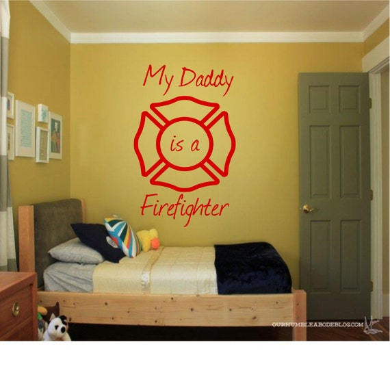 My Daddy Is A Firefighter Home Decor Living Room Bedroom
