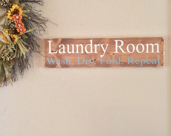 Laundry Room Sign...wash, dry, fold, repeat