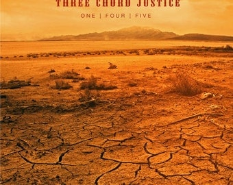 Three Chord Justice ONE FOUR FIVE Original Music Cd