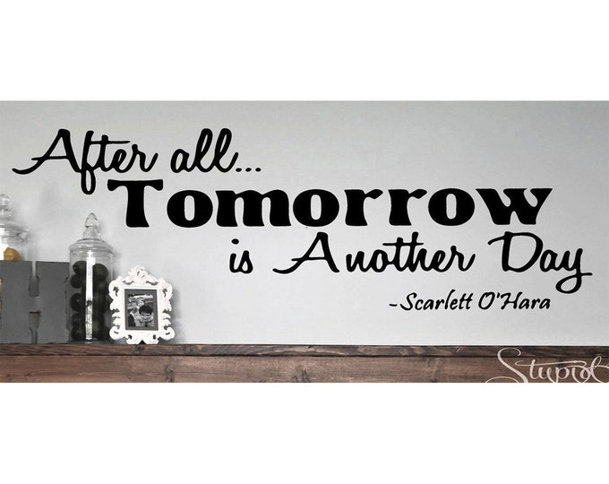 Gone with the Wind Wall Decal Scarlett O'hara After all tomorrow is another day vinyl wall art sticker home decor vintage movie quote